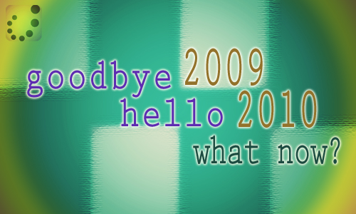 goodbye 2009, hello 2010
